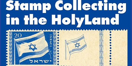 STAMP COLLECTING IN THE HOLY LAND by Ed Rosen tickets