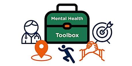 Mental Health Tool Box: Sharpening Your Skills! tickets