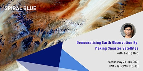 Democratising Earth Observation by Making Smarter Satellites tickets