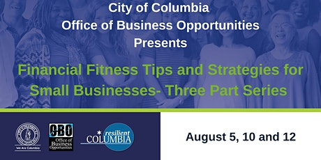 Financial Fitness Tips and Strategies for Small Businesses Series tickets