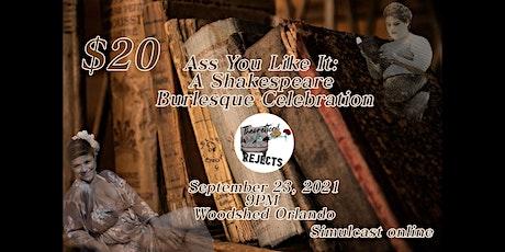 Ass You Like It: A Shakespeare Burlesque Celebration tickets