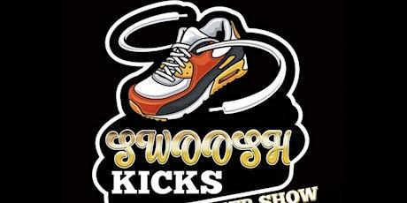 Swoosh Kicks Sneaker show tickets