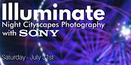 Illuminate - Night Cityscapes Photography with Sony tickets
