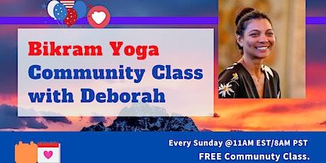 Bikram Yoga Community Class -90 min- Free Yoga Class tickets