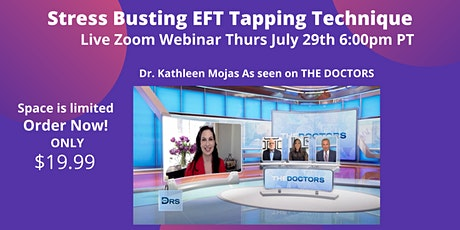 Stress Busting: Master EFT Tapping Technique  Thursday July 29th 6:00PM tickets