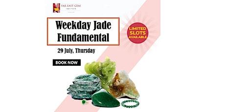 29 July Jade Fundamental Workshop tickets