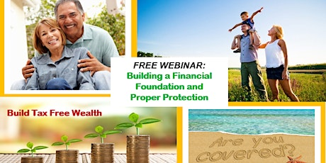 Building a Financial Foundation & Proper Protection tickets