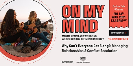 Why Can't Everyone Get Along? Relationships and Conflict Resolution tickets