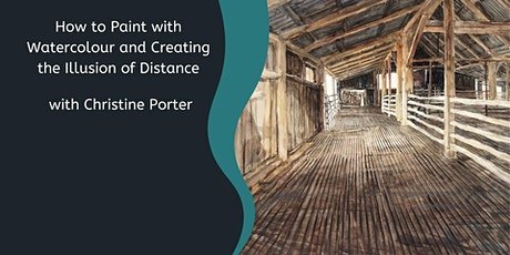 Create the Illusion of Distance in Watercolour with Christine Porter (2Day) tickets