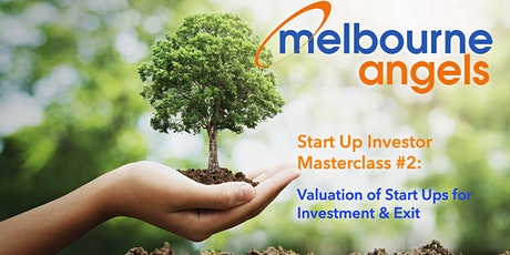 Start Up Investor Masterclass #2: Venture Valuations for Investment & Exit tickets