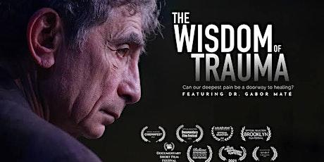 The Wisdom of Trauma Screening Adelaide tickets