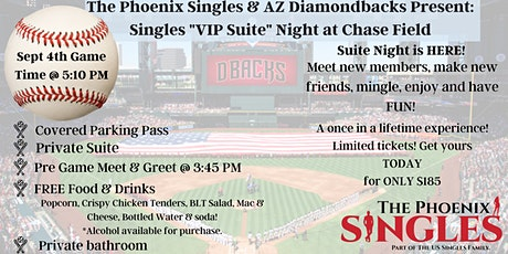 """Phoenix Singles """"VIP Suite"""" Night at Chase Field tickets"""