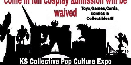 KS COLLECTIVE POP CULTURE EXPO tickets