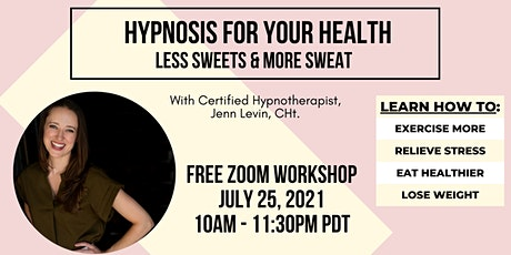 HYPNOSIS for your Health: Less Sweets & More Sweat tickets