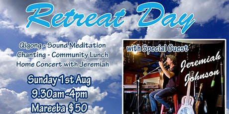 Retreat Day  in Mareeba with live music tickets