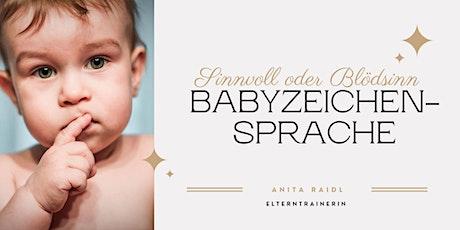 Elterncafe: Babyzeichensprache - Sinnvoll oder Blödsinn? Tickets