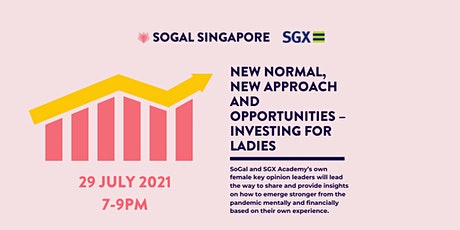 New Normal, New Approach and Opportunities – Investing for Ladies tickets