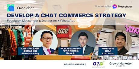 Develop a Chat Commerce Strategy with 莎莎 Sasa / 凱知樂 Kidsland tickets