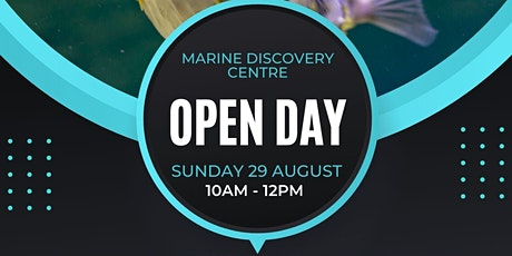 Open Day at the Marine Discovery Centre tickets