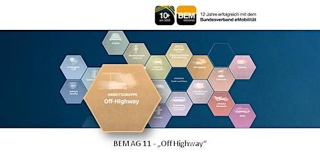 BEM-AG 11 -  Off Highway - Bau-, Land-, & Sondermaschinen - September 2021 Tickets