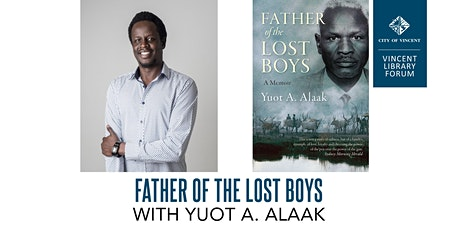 Father of the Lost Boys with Yuot A. Alaak tickets