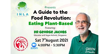 A Guide to the Food Revolution: Eating Plant-Based tickets