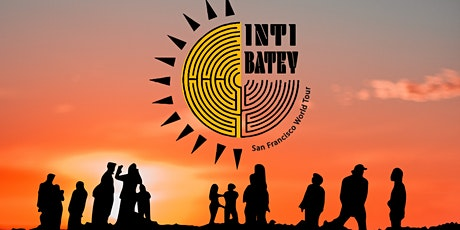 Inti Batey- San Francisco World Tour. Music Concert tickets