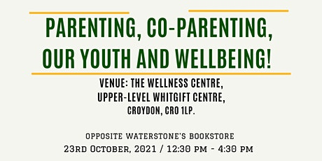 Parenting, Co-Parenting, Our Youth and Wellbeing ( Migrant Communities) tickets