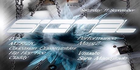 Signal ft. MZRIZK & Caucasian Opportunities tickets