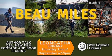 Author Talk - Beau Miles: The Backyard Adventurer @ Leongatha Library tickets