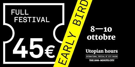 Utopian Hours Full Festival biglietti