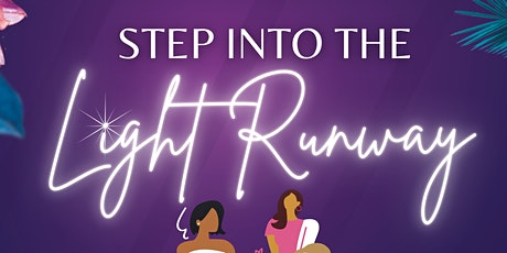 Step Into The Light Runway tickets