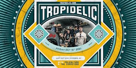 Tropidelic tickets