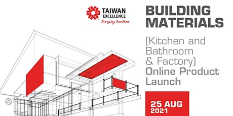Taiwan Excellence: Building Materials Online Product Launch Tickets