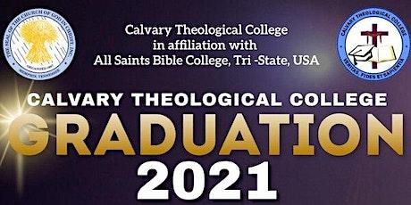 Calvary Theological College Graduation 2021 tickets
