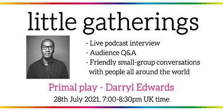 Primal play - with Darryl Edwards tickets