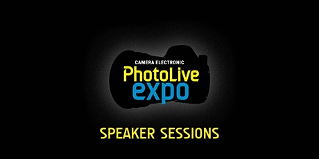 Photo Live Expo 2021 Speaker Sessions tickets