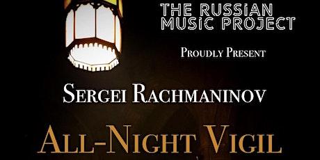 RMP Presents: Rachmaninov's All-Night Vigil tickets