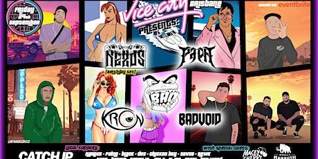 Vice City Brisbane Presents. KRON, NEXU5, BAO, PAPA, BADVOID + SPECIAL B2B tickets