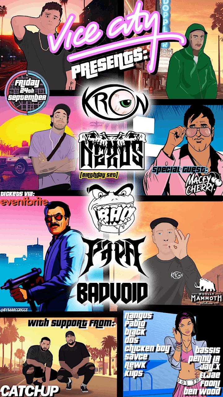 Vice City Brisbane Presents. KRON, NEXU5, BAO, PAPA, BADVOID + SPECIAL B2B image