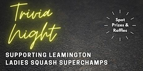 Leamington Squash Superchamps Trivia Night tickets