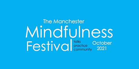 The Manchester Mindfulness Festival tickets