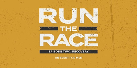 Run the Race, Episode 2 - Recovery (Weekends) tickets