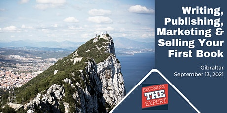Writing, Publishing, Marketing and Selling Your First Book (GIBRALTAR) entradas