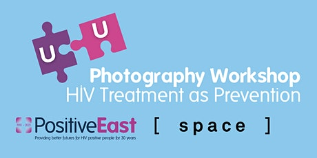 Photography workshops exploring HIV treatment as prevention tickets