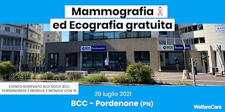Mammografia ed Ecografia Gratuita BCCPM e MonsileconTe -Pordenone 29 luglio biglietti