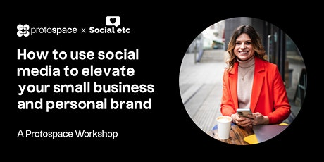 How to use social media to elevate your small business and personal brand tickets