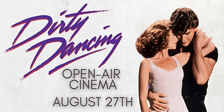 Dirty Dancing Open-air Cinema with Late Night Bar tickets