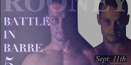 Rooney Vs Rideout Pro MMA  Battle In Barre 5 tickets