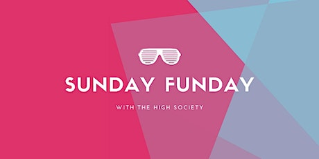 CannaBalloons Presents: Sunday Fundays with The High Society tickets